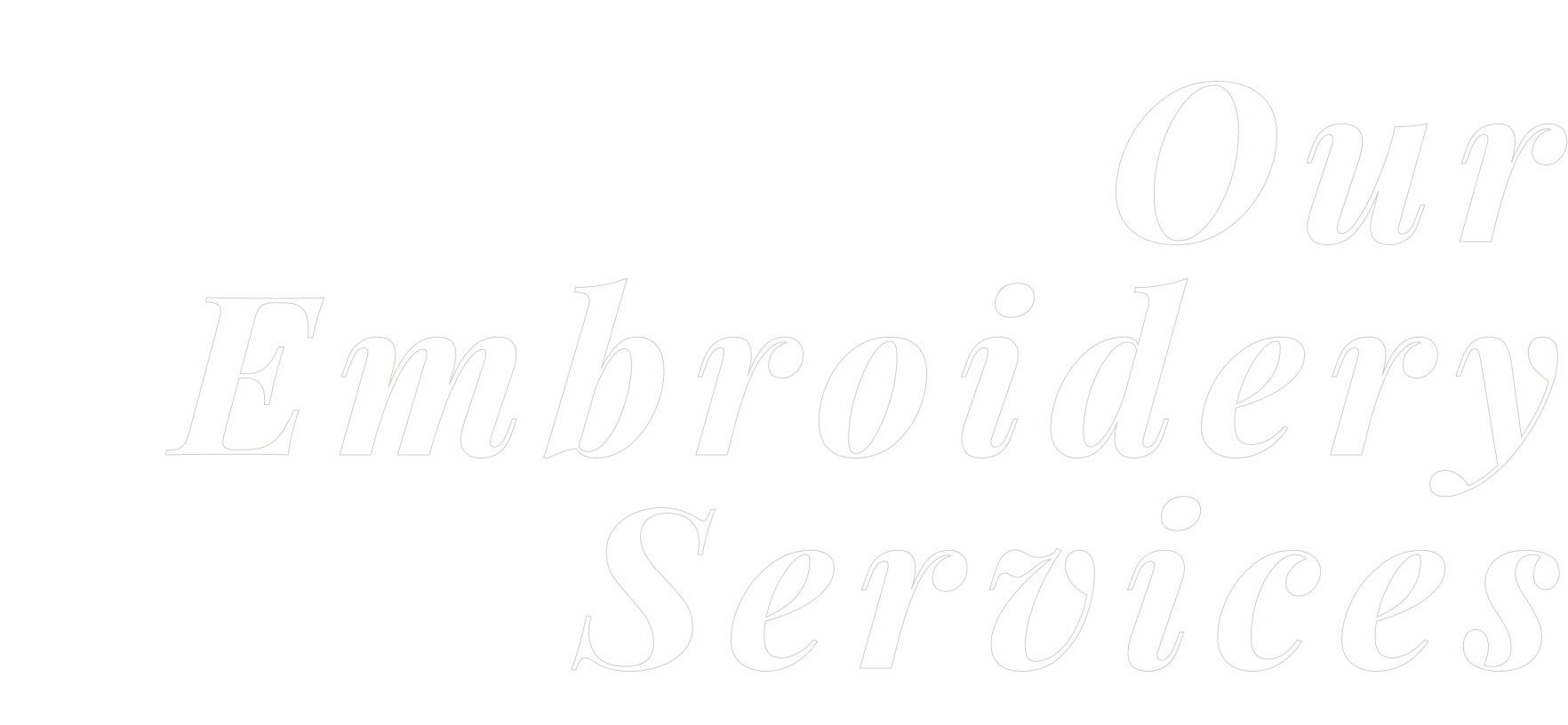 Our Embroidery Services